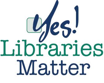 Yes! Libraries Matter logo